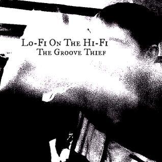 Lo-Fi On The Hi-Fi
