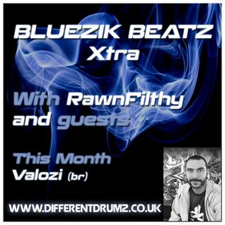 Bluezik Beatz Xtra #2 Guest mix by DJ Valozi (BR) Live on Different Drumz [19-02-16]