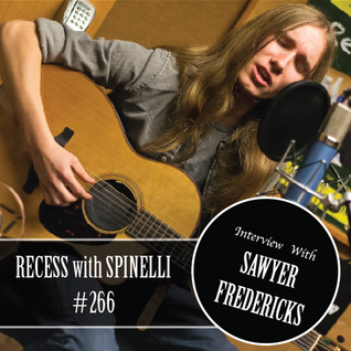 RECESS with SPINELLI #266, Sawyer Fredericks