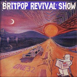 Britpop Revival Show #132 11th November 2015