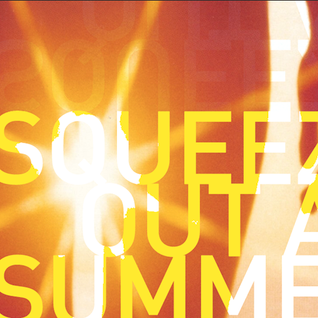 Squeeze out a Summer