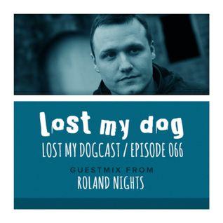 Roland Nights - Lost My Dogcast 66