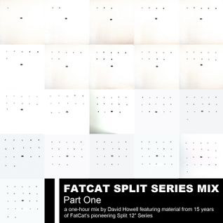 Split Series Mix 1 - FatCat Records Podcast