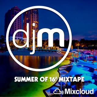 Summer Of 16' Mixtape