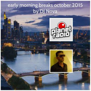 early morning breaks october 2015