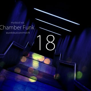 Myskool Vol. 18 Chamber Funk