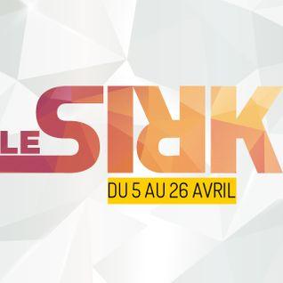 Le #SIRK - La programmation - (02/04/16) #Saison 15 #22