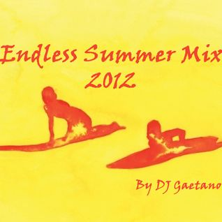 DJ Gaetano - Endless Summer Mix 2012