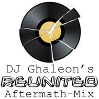 DJ Ghaleon - Reunited Aftermath