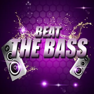 Beat The Bass (Pre-Drinks Mix)