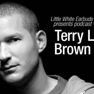LWE Podcast 85: Terry Lee Brown Jr.