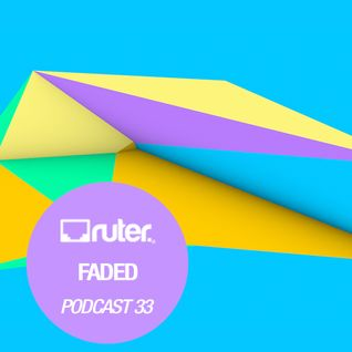 Ruter Podcast 33// Faded