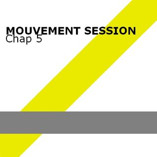 Mouvement Session Chap.5