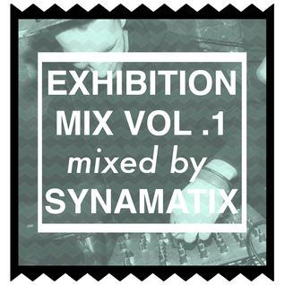 Exhibition Mix #1 mixed by Synamatix