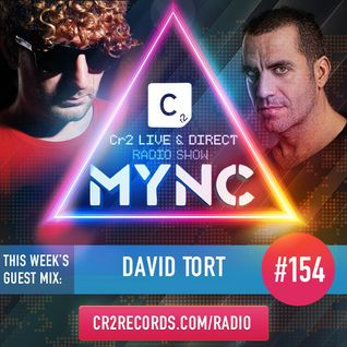 MYNC Presents Cr2 Live & Direct Radio Show 154 with David Tort Guestmix