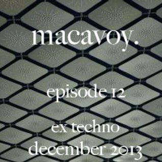 macavoy episode 12 - ex techno