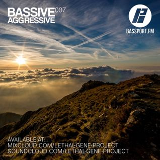 Bassive Aggressive 007 @ Bassport.fm - 08.05.2016