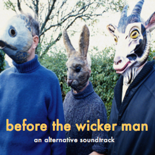 before the wicker man - an alternative soundtrack