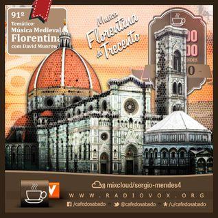 Café do Sábado 91 - Música florentina do Trecento