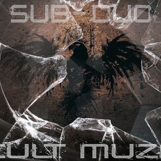 Sub-Duo - Cult Muzik (Promo Mix)