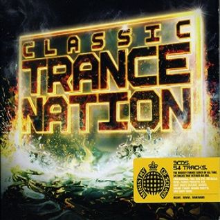 Ministry Of Sound - Classic Trance Nation ~PART. 1~ [ Mixed by Vince ]