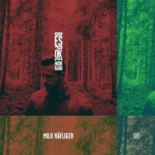 Milo Häfliger - Bespoke Musik Radio 045