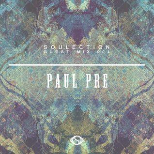 Soulection Guest Mix: 004 - Paul Pre (artatall/vast)