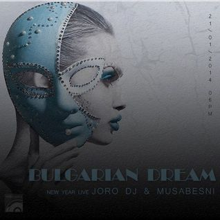Musabesni - Bulgarian Dream 027 january 2014