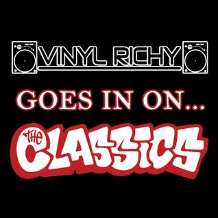 Vinyl Richy - Goes In On The Classics!
