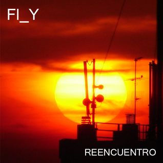 FLY - Re-Encuentro 02-2011