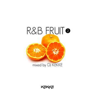 R&B FRUIT ❷
