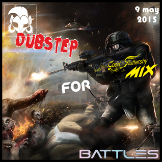 [Vol 29] Dubstep for Battle (Special 9 May 2015)