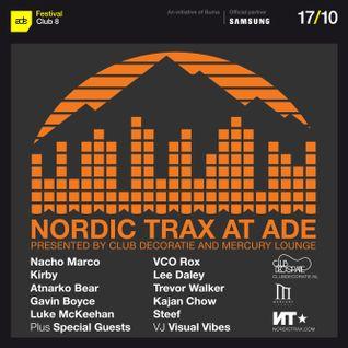 Nordic Trax Radio - NT X ADE 2014 Part 2 - Kajan Chow b2b VCO Rox, Kirby, Gavin Boyce - Oct 2014