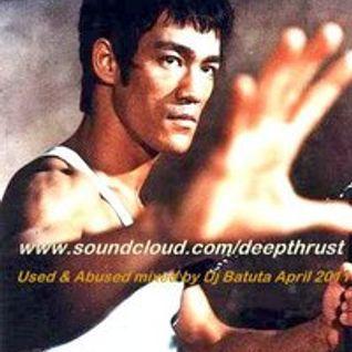 Used & Abused mix by dj Batuta