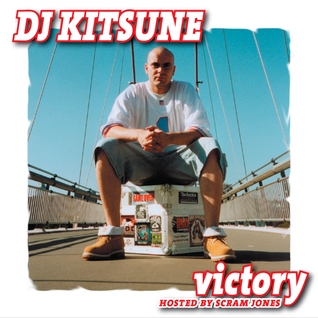 DJ Kitsune - Victory (Hosted by Scram Jones)