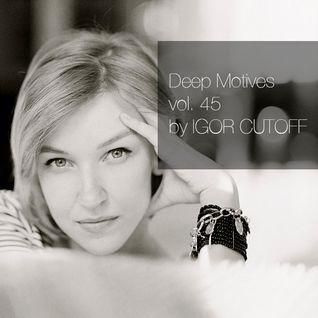 Deep Motives vol. 45