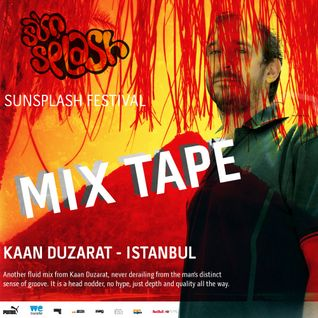 Kaan Duzarat - SunSplash 2014 - Mix Tape