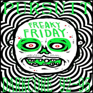 PURSUIT - OLDSKOOL DARKCORE JUNGLE TECHNO (1992-1994) FREAKY FRIDAY (VOL 2)