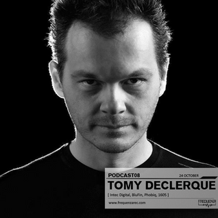 Frequenza Podcast08 - Tomy DeClerque