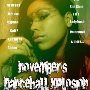 Dancehall Xplosion...November 2K11..code RED