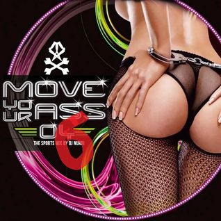 Move Your Ass, Vol 6 - The sports mix by Nurbi