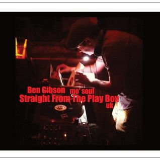 Ben Gibson - Straight From The Play Box