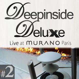 DEEPINSIDE DELUXE @ MURANO Paris (April 2011) Live Part.2
