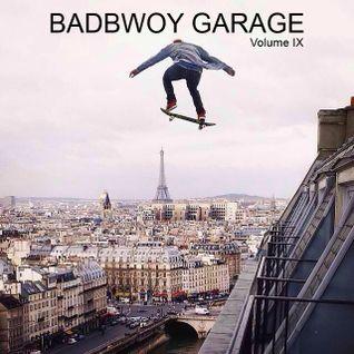 Badbwoy Garage - Volume IX - Bee Flex UK House minimix