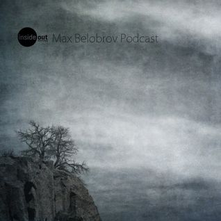 Max Belobrov – Inside Out / Podcast