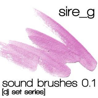 Sire_g - Sound Brushes 0.1 [Dj set series]