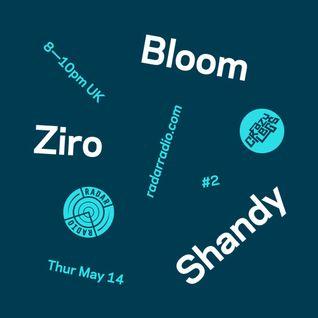 Crazylegs On Radar #2 - Bloom, Ziro & Shandy