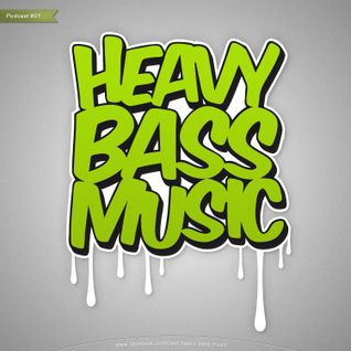 Heavy Bass Music Podcast 01