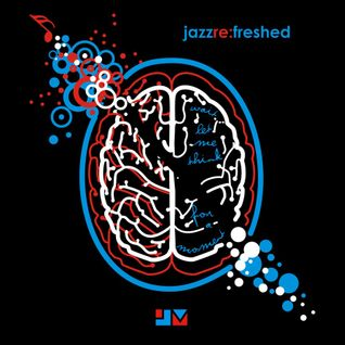 Wait Let Me Think - jazz re:freshed mix by Dj TopRock