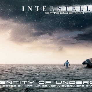 Arthur Sense - Entity of Underground #044: Interstellar [April 2015] on Insomniafm.com